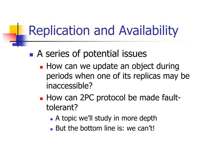 Replication and Availability
