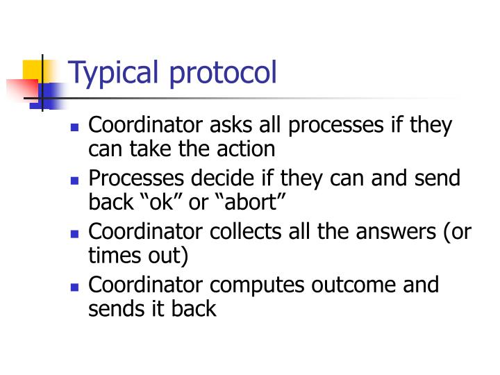 Typical protocol