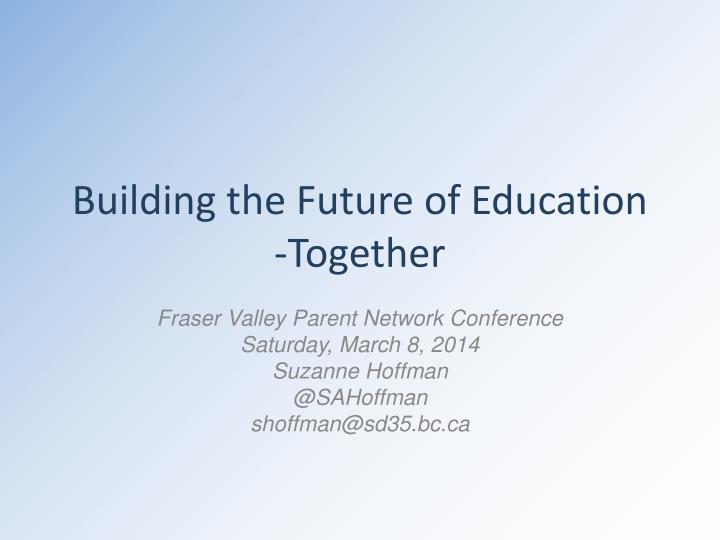 building the future of education together n.