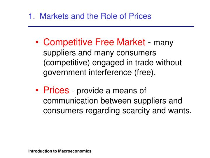 1 markets and the role of prices