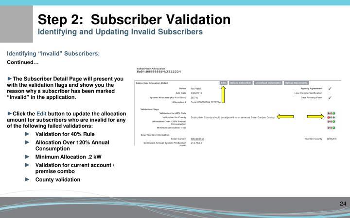 Step 2:  Subscriber Validation