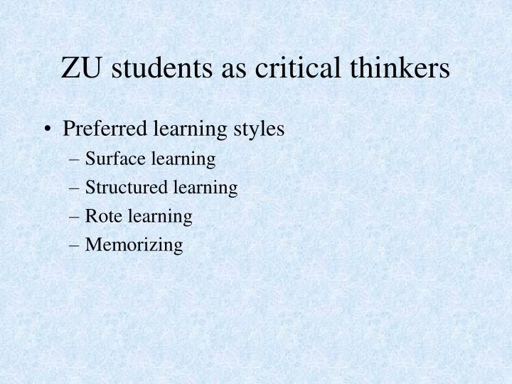 Zu students as critical thinkers