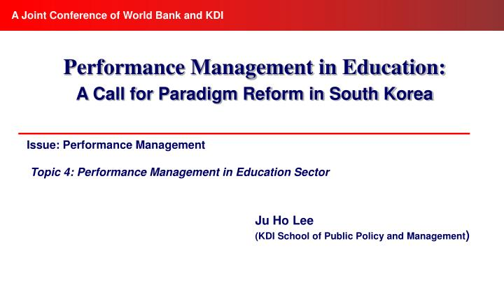 Issue performance management topic 4 performance management in education sector