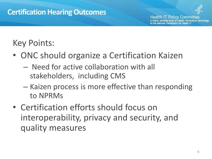 Certification Hearing Outcomes
