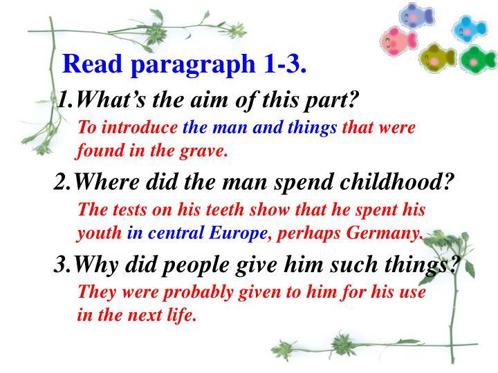 Read paragraph 1-3.