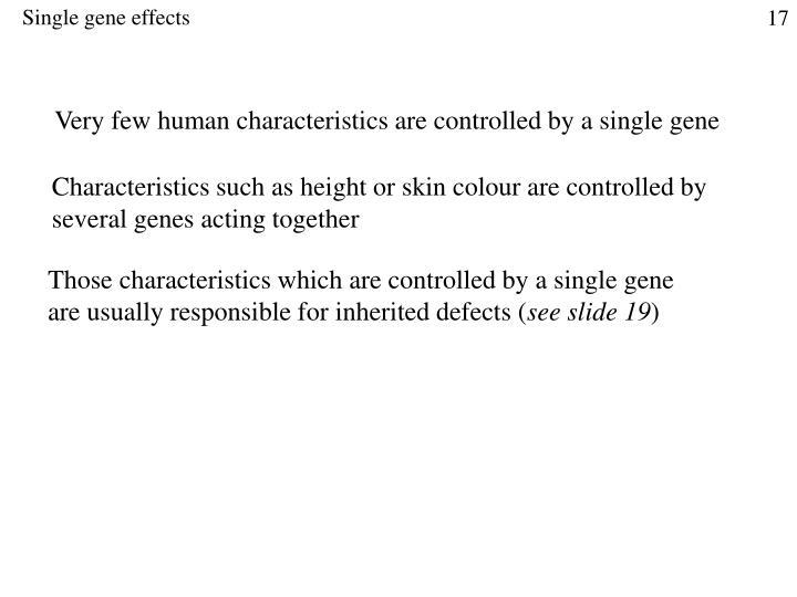 Single gene effects