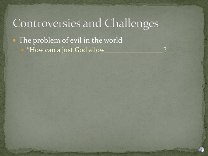 Controversies and Challenges