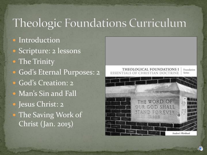 Theologic foundations curriculum