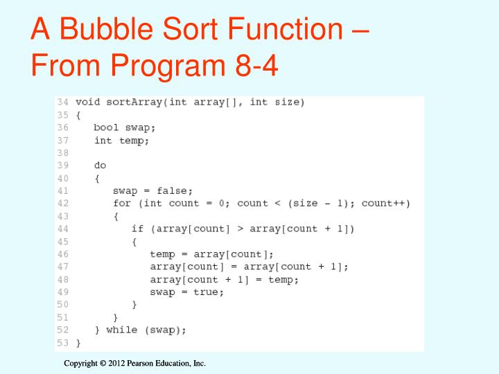 A Bubble Sort Function –                  From Program 8-4