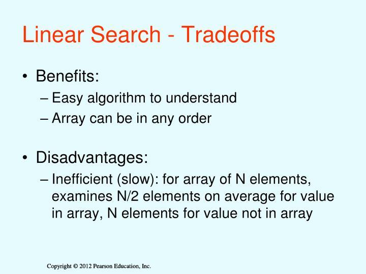 Linear Search - Tradeoffs