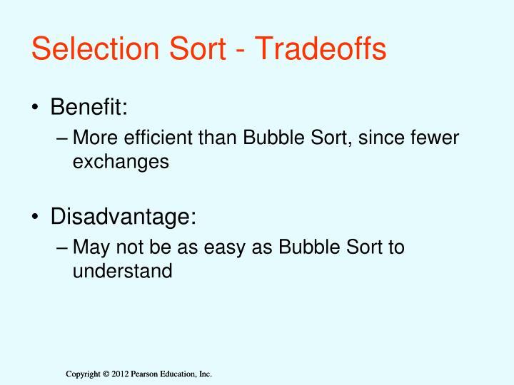Selection Sort - Tradeoffs