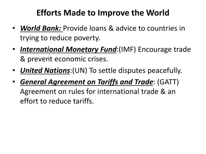 Efforts Made to Improve the World