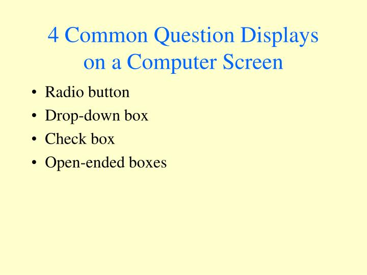 4 Common Question Displays