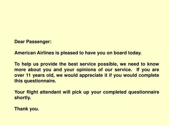 Dear Passenger: