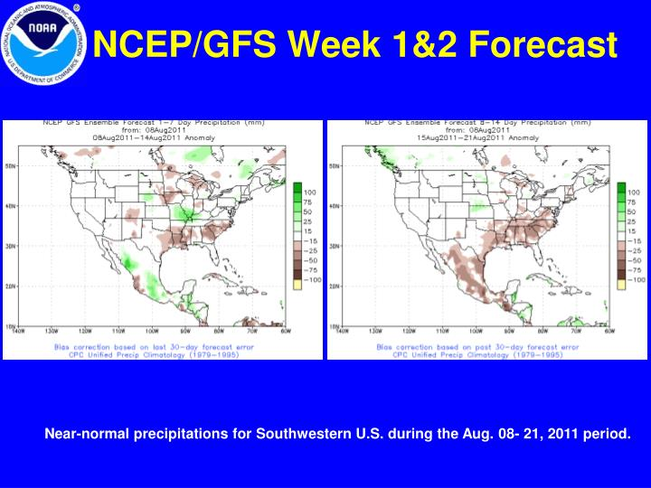 NCEP/GFS Week 1&2 Forecast