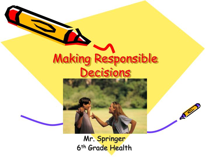 making responsible decisions pg 36 41 blue book