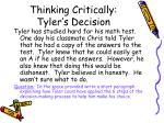 thinking critically tyler s decision