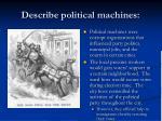 describe political machines