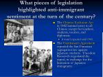 what pieces of legislation highlighted anti immigrant sentiment at the turn of the century