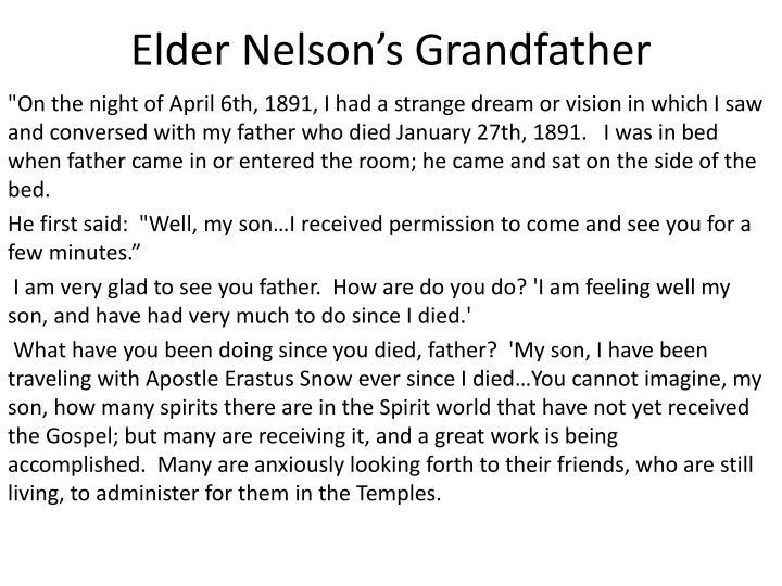 Elder nelson s grandfather