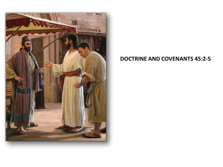 Doctrine and Covenants 45:2-5