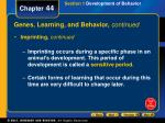 genes learning and behavior continued
