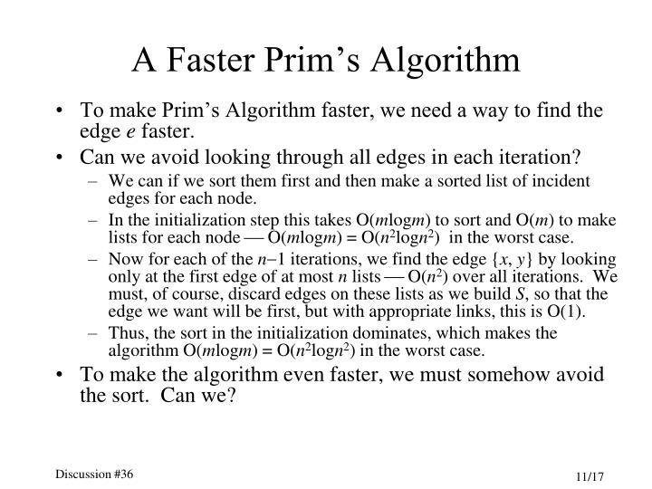 A Faster Prim's Algorithm