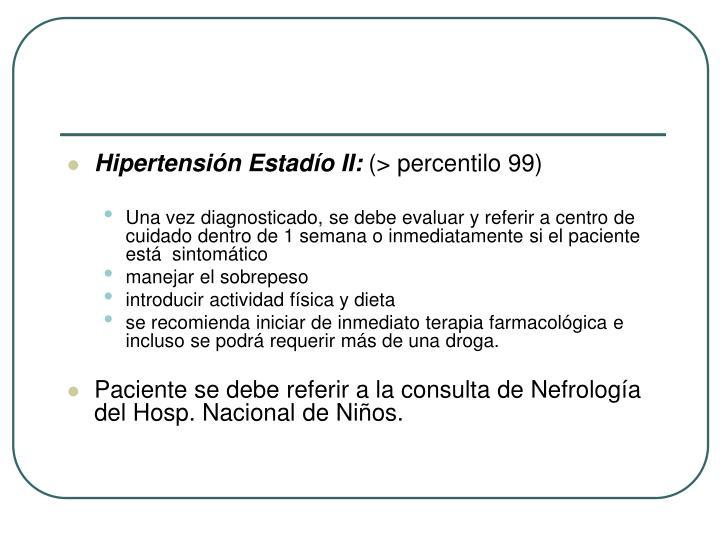 Hipertensión Estadío II: