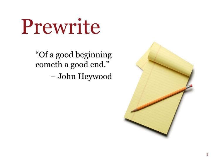 Of a good beginning cometh a good end john heywood