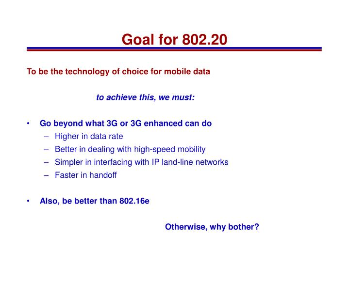 Goal for 802.20