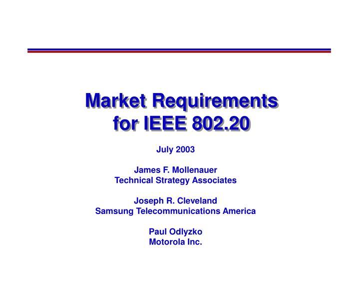 Market requirements for ieee 802 20