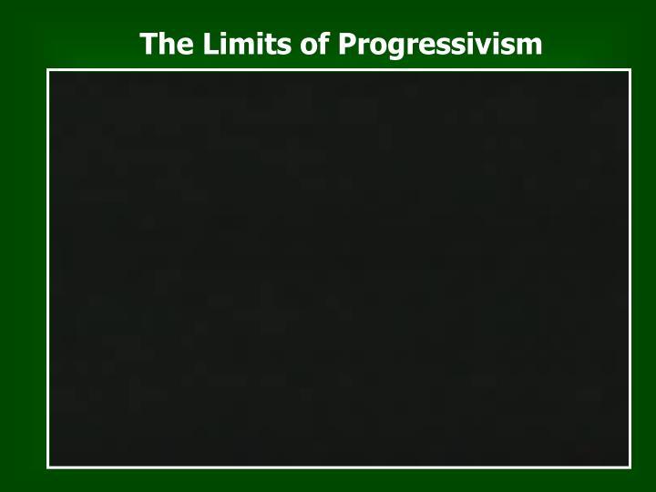 The Limits of Progressivism