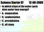 science starter 67 12 08 2009