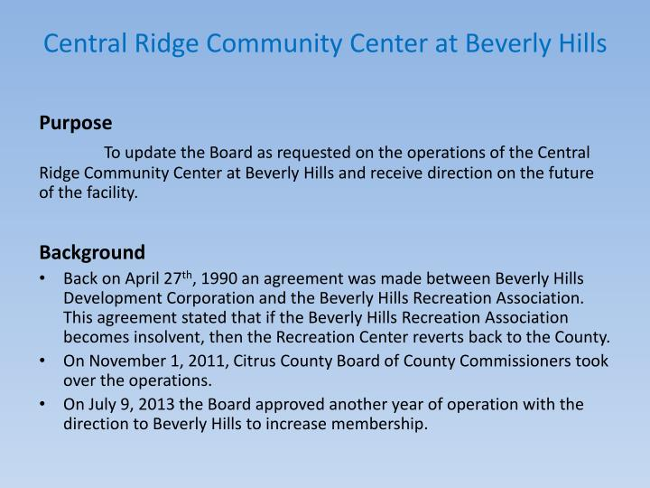 Central ridge community center at beverly hills1