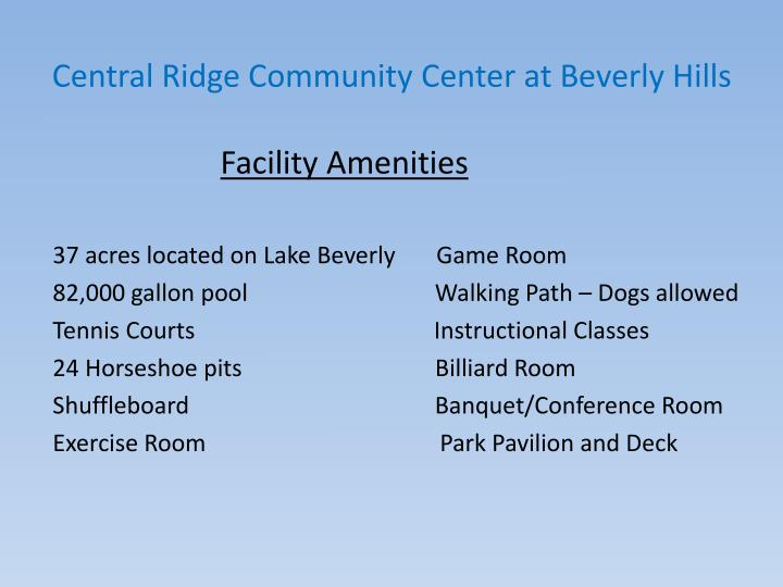Central ridge community center at beverly hills2