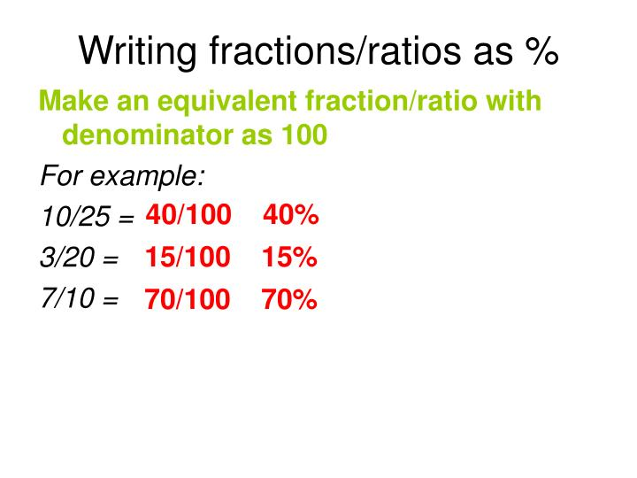 Writing fractions/ratios as %