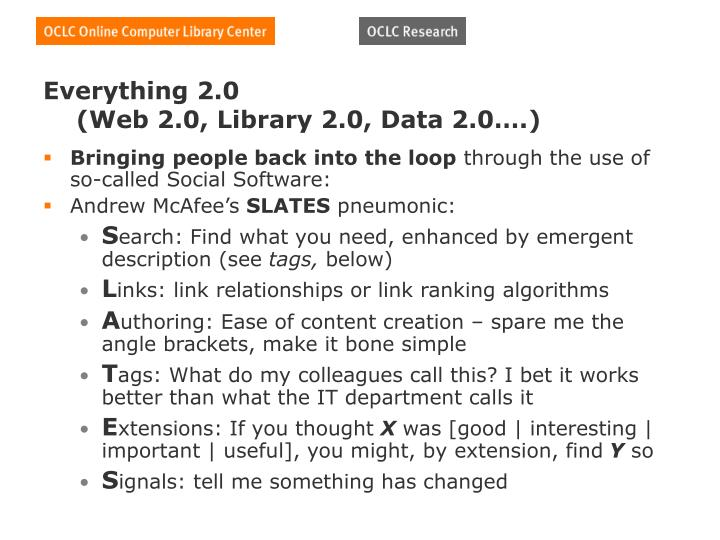 Everything 2 0 web 2 0 library 2 0 data 2 0
