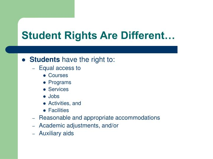 Student Rights Are Different…