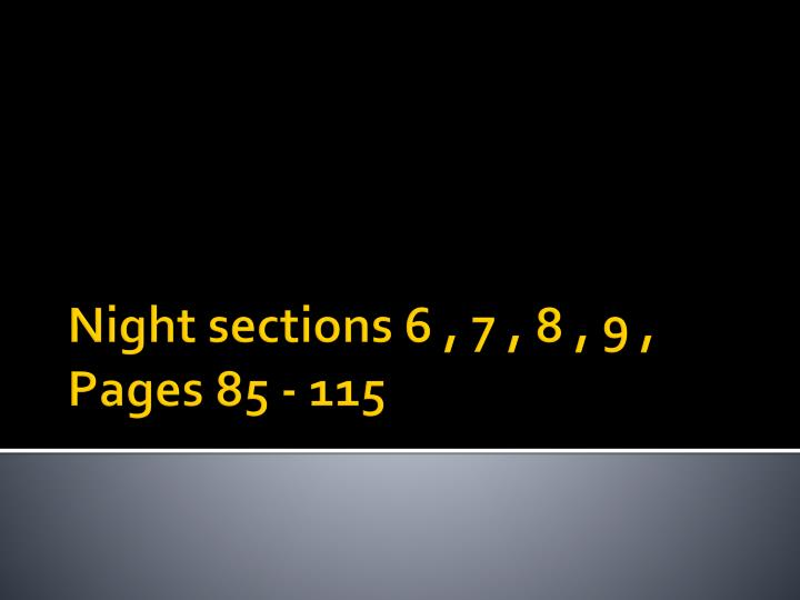 night sections 6 7 8 9 pages 85 115 n.