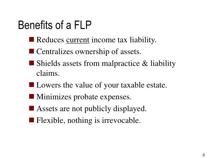 Benefits of a FLP