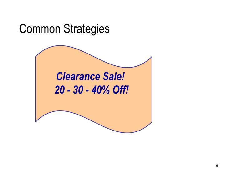 Common Strategies