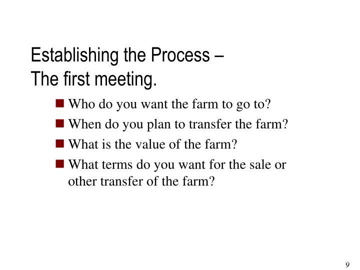 Establishing the Process –