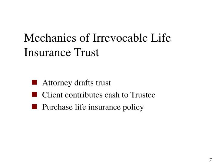 Mechanics of Irrevocable Life Insurance Trust