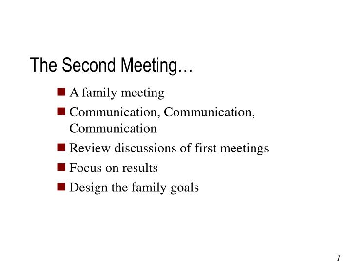 The Second Meeting…
