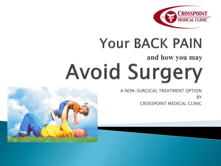 your back pain and how you may avoid surgery n.