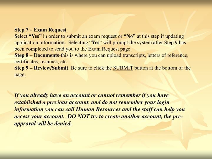 Step 7 – Exam Request