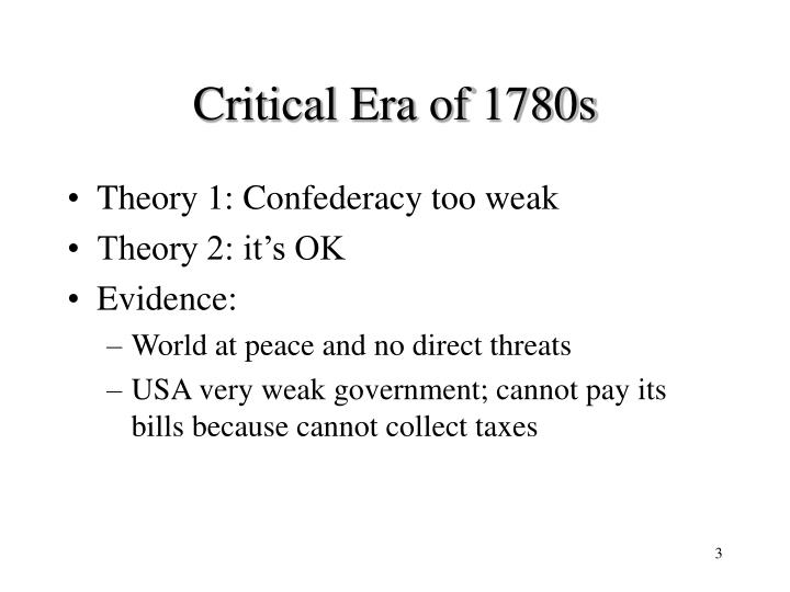 Critical era of 1780s
