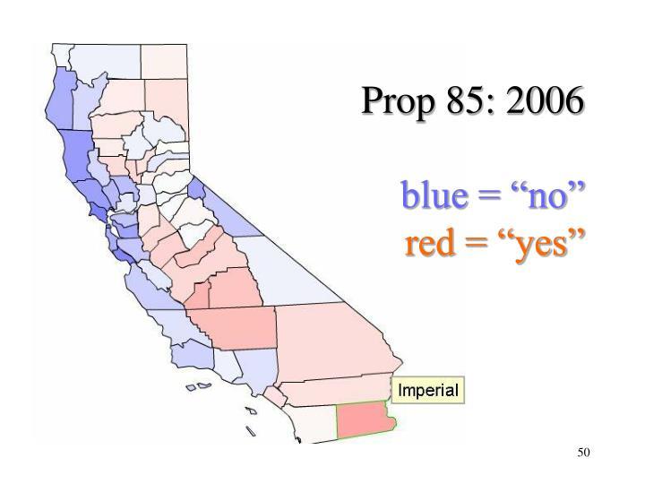 Prop 85: 2006