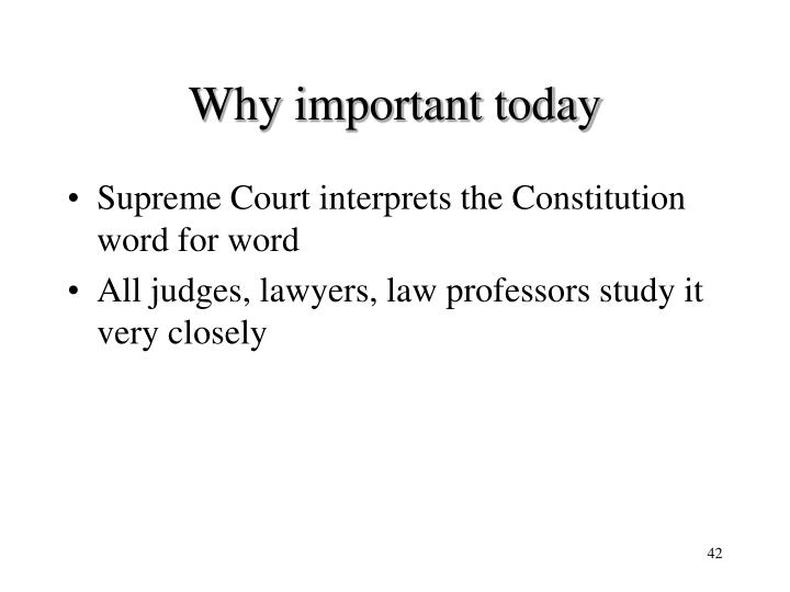 Why important today