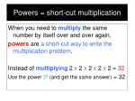 powers short cut multiplication